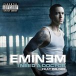 i need a doctor (single) - eminem, dr. dre