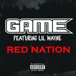 red nation (single) - game, lil wayne