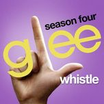 whistle (glee cast version) (single) - glee cast