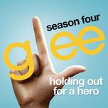 holding out for a hero (glee cast version) (single) - glee cast