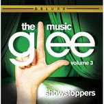 glee: the music (vol. 3 showstoppers) (deluxe version) - glee cast
