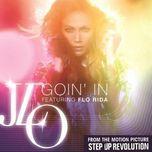 goin' in (remixes) - jennifer lopez, flo rida