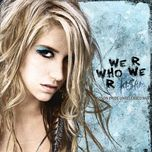 we r who we r - kesha