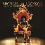 michael jackson: the complete remix suite - michael jackson