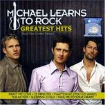 greatest hits - michael learns to rock