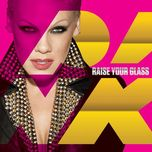 raise your glass (digital single) - p!nk