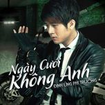 ngay cuoi khong anh (beat & instrumental) - dinh ung phi truong