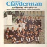 deutsche volkslieder - richard clayderman