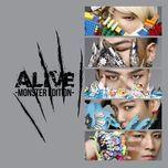 alive (monster edition) - bigbang