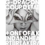 Coup D'etat  + One Of A Kind & Heartbreaker