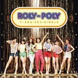roly poly (japanese regular edition single) - t-ara