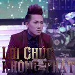 Lời Chúc Không Thật (Single) - Châu Khải Phong