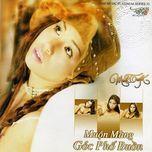 muon mang - goc pho buon (tinh music platinum vol. 32) - minh tuyet