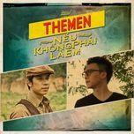 neu khong phai la em (2012) - the men