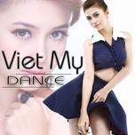 viet my dance) - viet my