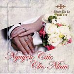 nguyen cau cho nhau (vol.14 - 2009) - gia an