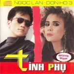 tinh phu - ngoc lan, don ho