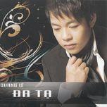 da ta (2011) - quang le