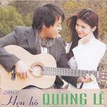 chuyen hen ho (2011) - quang le