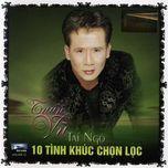 tai ngo (10 tinh khuc chon loc) - tuan vu