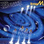 ten thousand lightyears (1984) - boney m.
