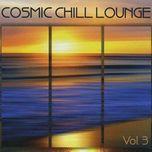 cosmic chill lounge vol 3 (2009) - hoa tau