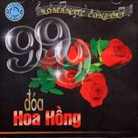 999 doa hoa hong (romantic concert) - hoa tau