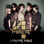 i my me mine (standard) - 4minute