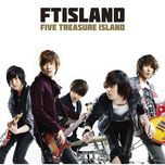 five treasure island - f.t. island