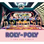 roly poly (japanese single) - t-ara