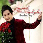 ngay minh hanh phuc (2011) - bang cuong
