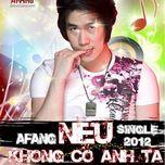 neu khong co anh ta (single 2012) - khanh phuong