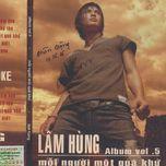 moi nguoi mot qua khu (vol 5) - lam hung