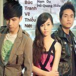 buc tranh ve thieu net (single 2012) - nam du, ho quang hieu