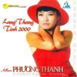 lang thang & tinh 2000 (1999) - phuong thanh