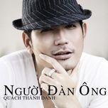nguoi dan ong (single 2012) - quach thanh danh