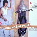 ung hoang phuc in hongkong (vol 4) - ung hoang phuc