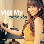 Trắng Xóa (2011) - Việt My