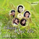 chuyen que toi (2011) - anh tho