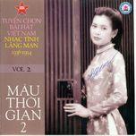 mau thoi gian 2 ( nhac tinh lang man 1936 - 1954) - bao yen