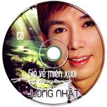 gio ve mien xuoi (2012) - long nhat