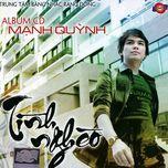 tinh ngheo (2011) - manh quynh