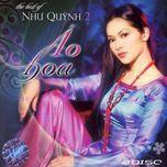ao hoa (the best of 2) - nhu quynh