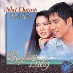 bot bien - nhu quynh, the son