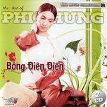 bong dien dien - phi nhung