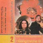 bang nhac hoang thi tho 2 (truoc 1975) - son ca, thanh tuyen