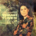 thuyen khong ben do (thanh tuyen 3 truoc 1975) - thanh tuyen