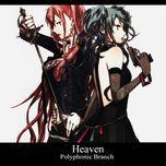 heaven - polyphonicbranch, hatsune miku, megurine luka