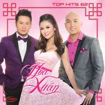 top hits 62 - hoa xuan - v.a
