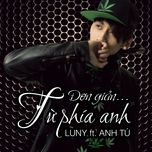 don gian tu phia anh (single) - luny, anh tu